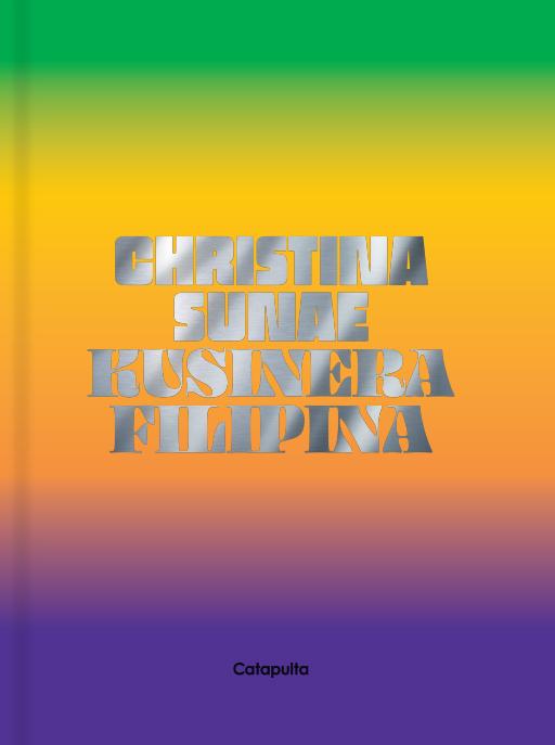 Kusinera Filipina, el nuevo libro de Christina Sunae